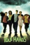 Idle Hands Movie Streaming Online