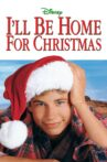 I'll Be Home for Christmas Movie Streaming Online