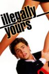 Illegally Yours Movie Streaming Online