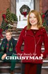 I'm Not Ready for Christmas Movie Streaming Online