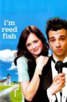 I'm Reed Fish Movie Streaming Online