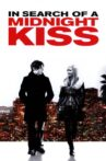 In Search of a Midnight Kiss Movie Streaming Online