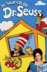 In Search of Dr. Seuss Movie Streaming Online