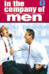 In the Company of Men Movie Streaming Online