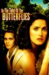 In the Time of the Butterflies Movie Streaming Online