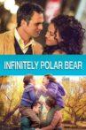 Infinitely Polar Bear Movie Streaming Online