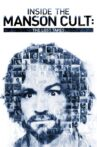 Inside the Manson Cult: The Lost Tapes Movie Streaming Online