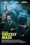 Into the Grizzly Maze Movie Streaming Online
