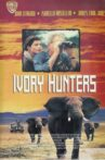 Ivory Hunters Movie Streaming Online