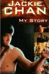 Jackie Chan: My Story Movie Streaming Online