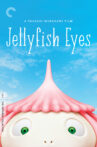 Jellyfish Eyes Movie Streaming Online
