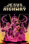 Jesus Shows You the Way to the Highway Movie Streaming Online