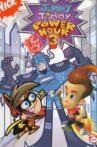 Jimmy Timmy Power Hour 3: The Jerkinators! Movie Streaming Online