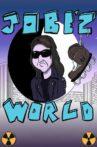 Jobe'z World Movie Streaming Online
