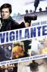 John Doe: Vigilante Movie Streaming Online