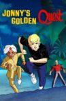 Jonny's Golden Quest Movie Streaming Online