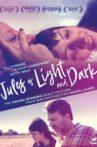 Jules of Light and Dark Movie Streaming Online