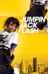 Jumpin' Jack Flash Movie Streaming Online
