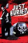 Just Buried Movie Streaming Online