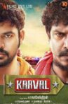 Kaaval Movie Streaming Online