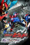 Kamen Rider Build the Movie: Be The One Movie Streaming Online