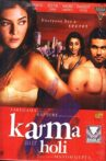 Karma, Confessions and Holi Movie Streaming Online