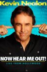 Kevin Nealon: Now Hear Me Out! Movie Streaming Online