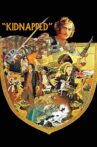 Kidnapped Movie Streaming Online