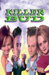Killer Bud Movie Streaming Online