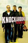 Knockaround Guys Movie Streaming Online