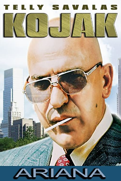 Kojak: Ariana Movie Streaming Online