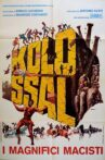 Kolossal - I magnifici Macisti Movie Streaming Online