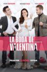 La Boda de Valentina Movie Streaming Online
