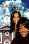 Ladies of the Church Movie Streaming Online