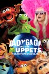 Lady Gaga and the Muppets Holiday Spectacular Movie Streaming Online