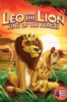 Leo the Lion: King of the Jungle Movie Streaming Online