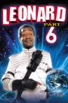 Leonard Part 6 Movie Streaming Online