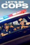 Let's Be Cops Movie Streaming Online