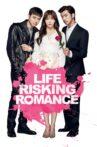 Life Risking Romance Movie Streaming Online