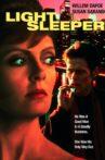 Light Sleeper Movie Streaming Online
