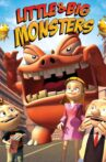 Little & Big Monsters Movie Streaming Online