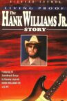 Living Proof: The Hank Williams, Jr. Story Movie Streaming Online