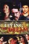 Living the Dream Movie Streaming Online