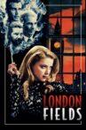 London Fields Movie Streaming Online