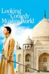 Looking for Comedy in the Muslim World Movie Streaming Online