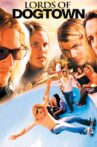 Lords of Dogtown Movie Streaming Online