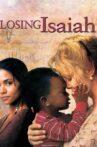 Losing Isaiah Movie Streaming Online