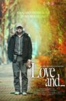 Love and... Movie Streaming Online