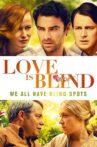 Love Is Blind Movie Streaming Online