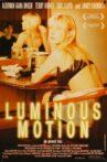 Luminous Motion Movie Streaming Online
